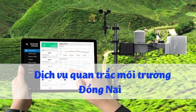 Dịch vụ quan trắc môi trường tại Đồng Nai