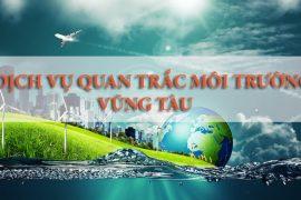 Tại sao phải thực hiện quan trắc môi trường tại Vũng Tàu?