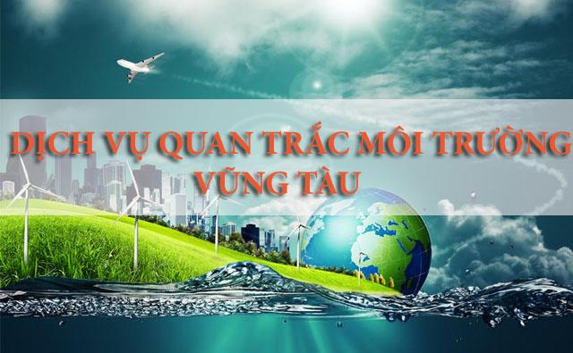 Dịch vụ quan trắc môi trường tại Vũng Tàu