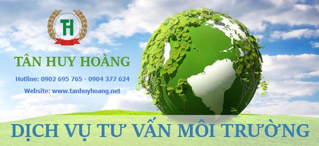 Dịch vụ tư vấn môi trường Tân Huy Hoàng