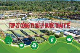 Danh sách nhà máy xử lý nước thải y tế