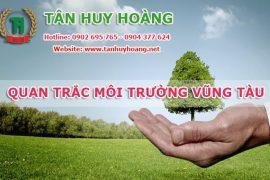 Trung tâm quan trắc môi trường tại Bà Rịa – Vũng Tàu