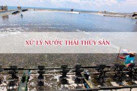 Xử lý nước thải nuôi trồng thủy hải sản