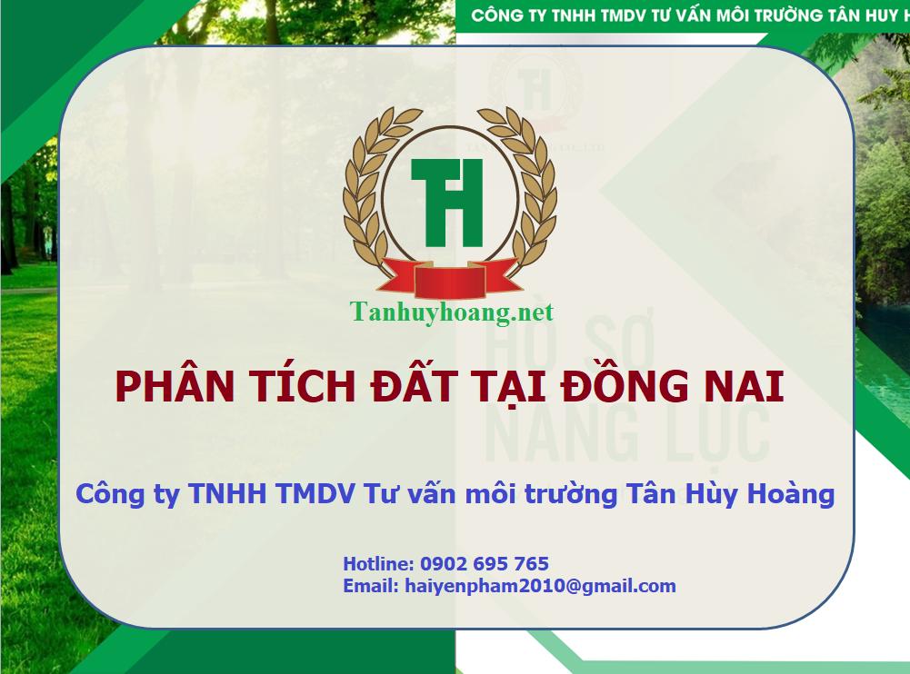 Đơn vị phân tích đất tại Đồng Nai - Công ty Tân Huy Hoàng